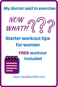 Personal trainer gives a starter guide to exercise and also a free sample workout for busy moms