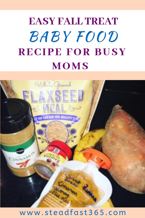 For every busy mom that is low on time this quick and easy baby food recipe is for you. This meal is full of nutrients thanks to sweet potato and flax seed. The flaxseeds are also high in Omega -3 fats and serve as a high quality protein which is a plus. With a touch of cinnamon this is great year round but perfect for fall. Only a few ingredients, tasty and super easy to make. Woo hoo for busy moms! Enjoy!