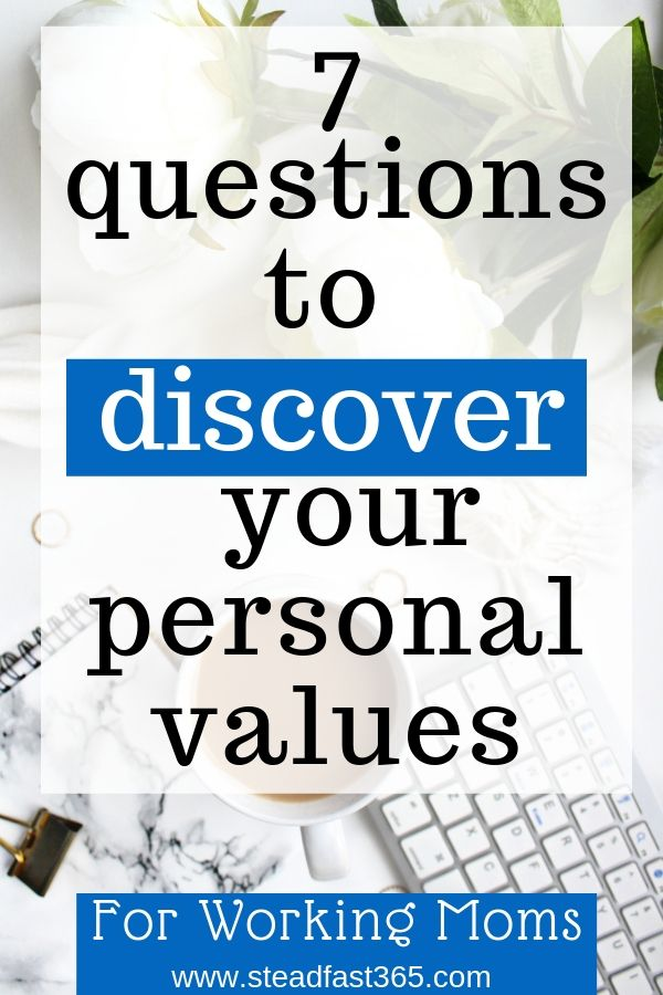 Learn what values truly are and how to get direction on discovering your values for work life balance. As a working mom you know values are important and that something is missing in your work life balance but can't quite put your finger on it. Values need to be discovered by you, not given like they are at work. Check out this post to discover your values.